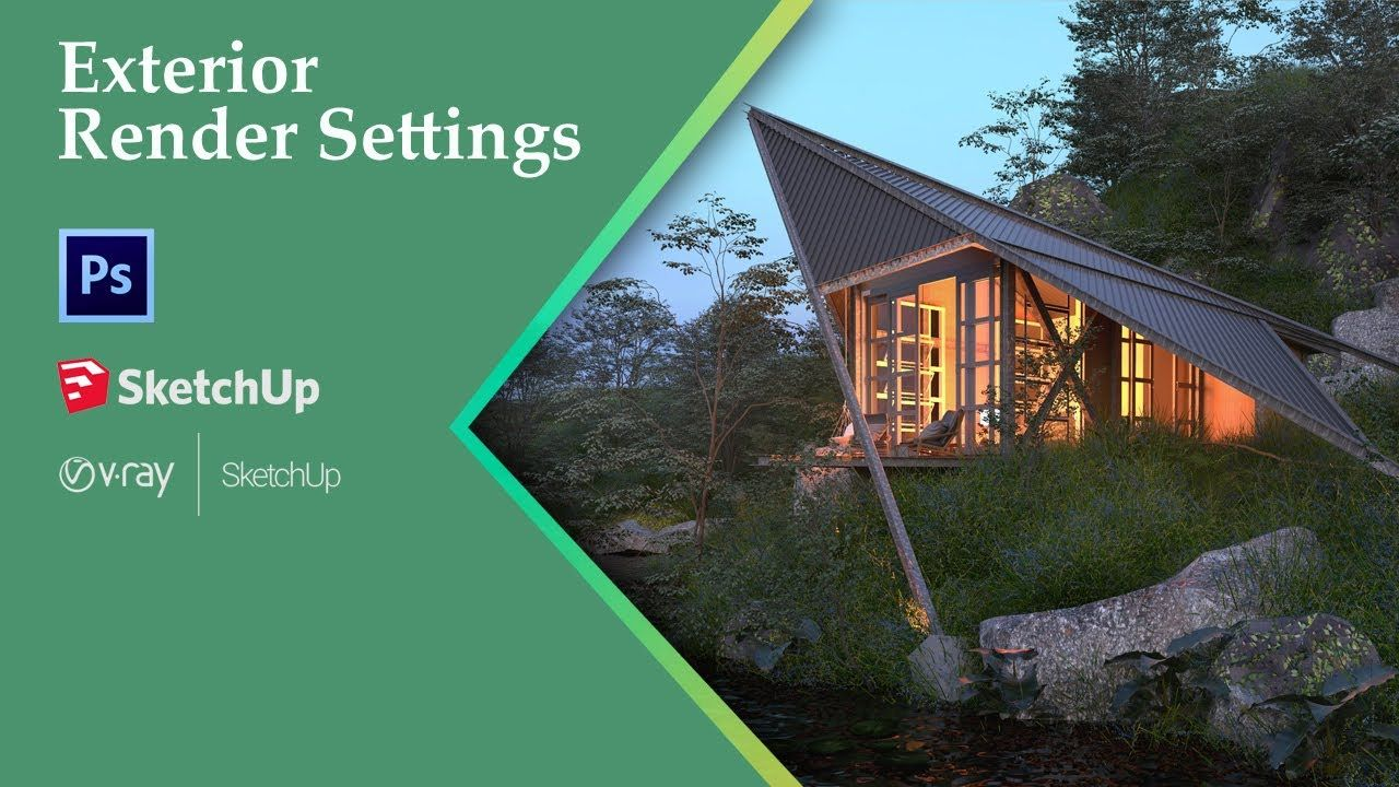 Vray Next For Sketchup Render Settings Vray Tutorials Settings