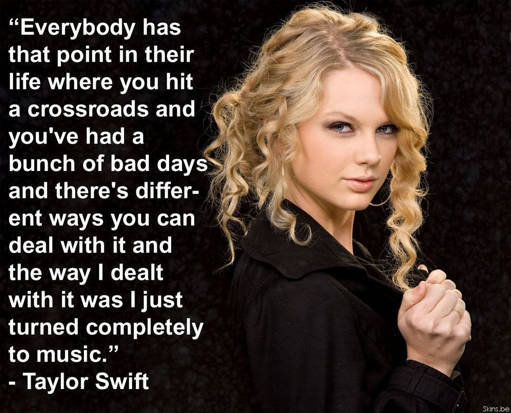 Famous Quotes About Music Famous Musicians  Taylor Swift Bad Days Quotes Music Is Life