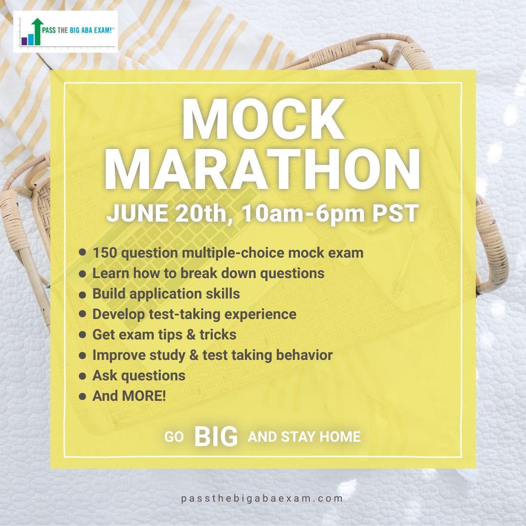 Mock Marathon PASStheBIGABAEXAM in 2020 Exams tips