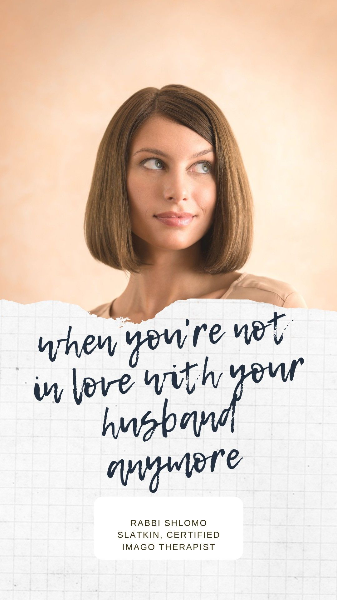 Like when you don your anymore t husband 18 Signs