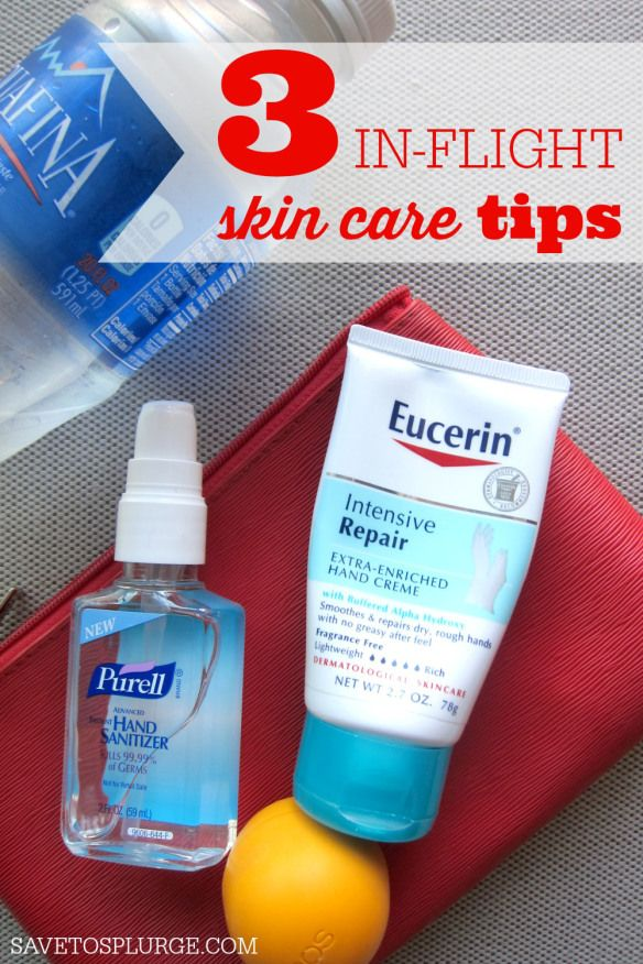 3 In Flight Skin Care Tips Skin Care Tips Skin Care Evian