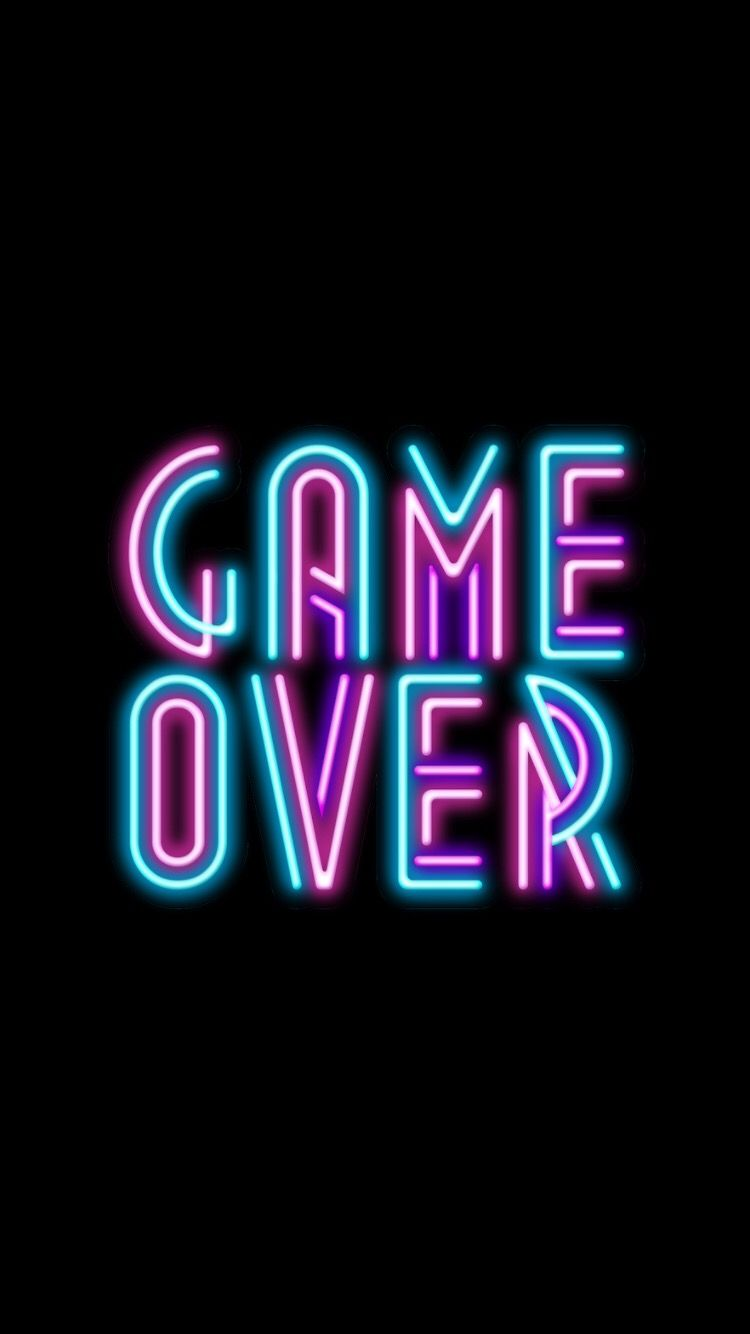 #gameover #wallpaper #neon #neonlights #phonewallpaperquotes