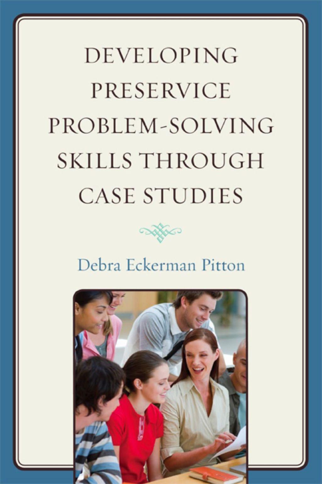 Developing preservice problemsolving skills through case