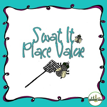 Place Value Swat It Game Standard Form Swat And Teacher