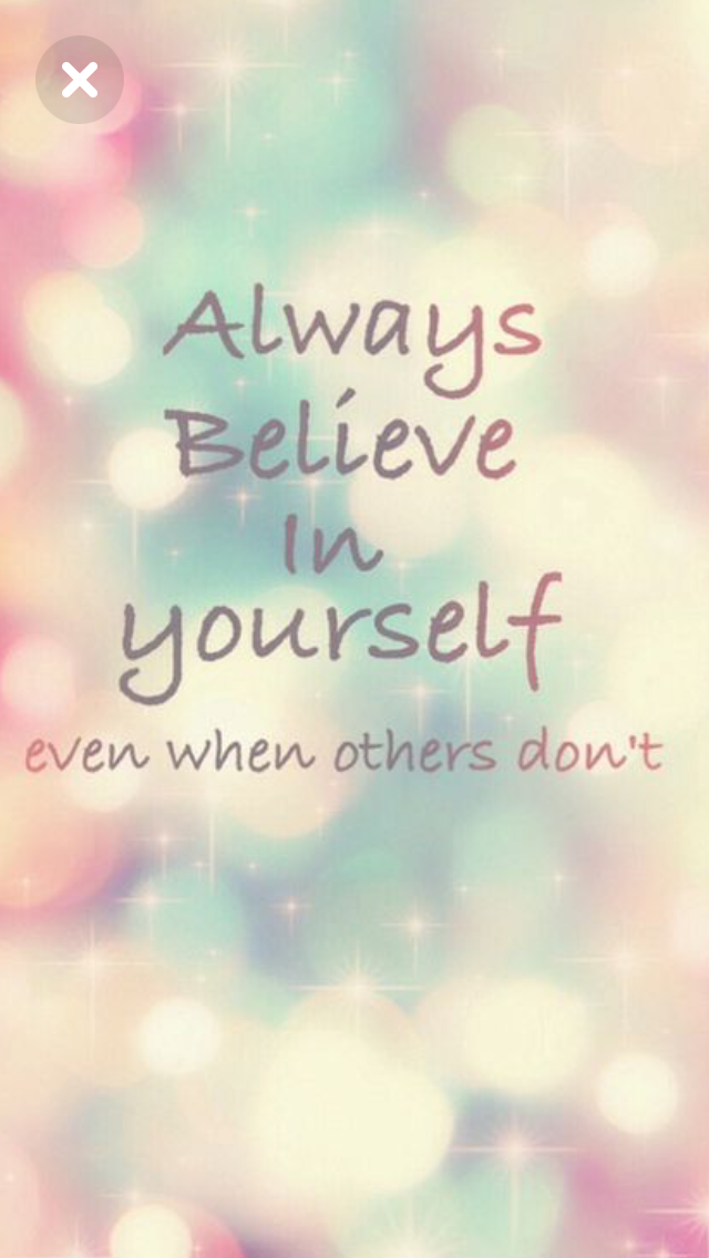 Believe Cute Wallpaper For Phone Cute Wallpapers Quotes Inspirational Quotes