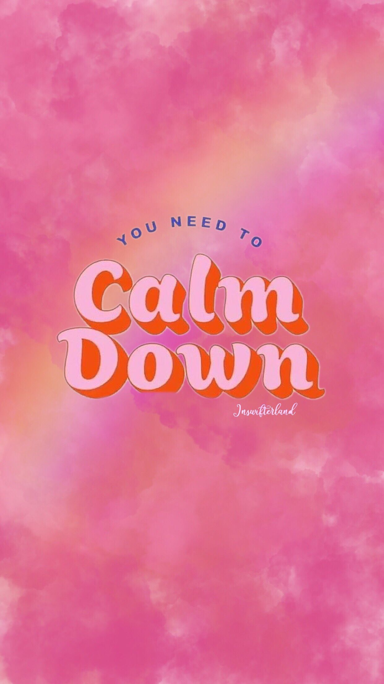 You Need To Calm Down Wallpaper Taylorswift Wallpaper