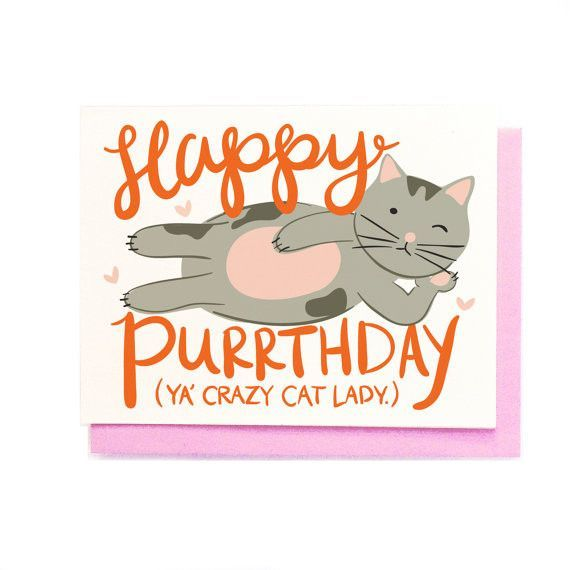 Happy Purrthday Cat Lady Birthday Greeting Card Birthday