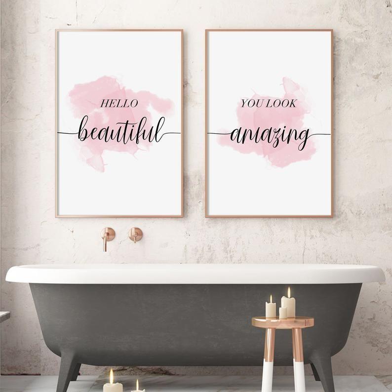 Hello Beautiful You Look Amazing Sign Set Of 2 Bathroom Wall Etsy Bathroom Wall Art Fashion Wall Art Pink Wall Art