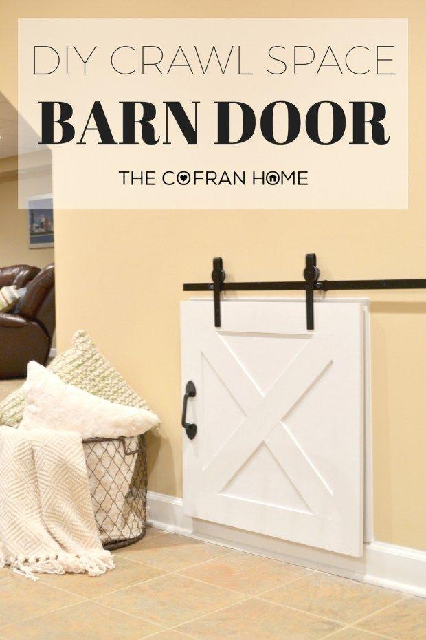 DIY Crawl Space Barn Door | Pinterest | Crawl spaces, Barn doors and ...