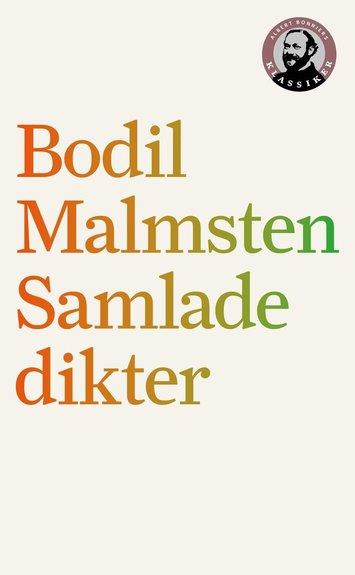 Samlade dikter – Bodil Malmsten – Bok | Akademibokhandeln