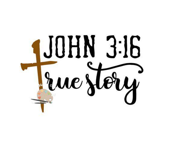 Photo of John 3:16 True Story svg CUT file, Faith cross svg file Christian faith Nails cross svg for Silhouette Cameo Cricut, faith t-shirt svg DIY