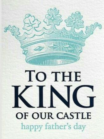 To The King Of Our Castle Happy Fathers Day Pre K 4