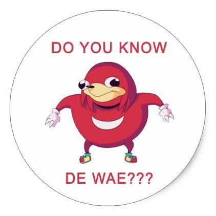 Ugandan knuckles meme classic round sticker round stickers meme and custom design