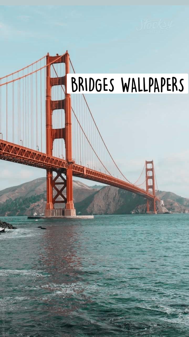 BRIDGES WALLPAPERS