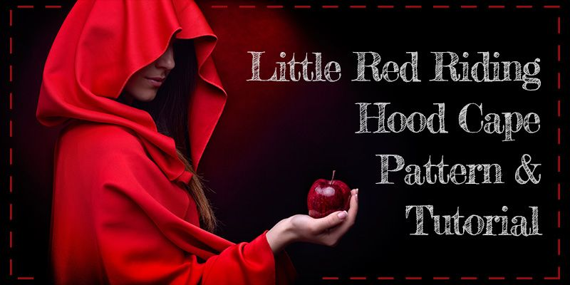 This FREE sewing pattern is for a fleece Little Red Riding Hood Cape ...