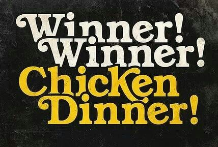 Winner winner chicken dinner! | Quotes n jokes | Winner winner