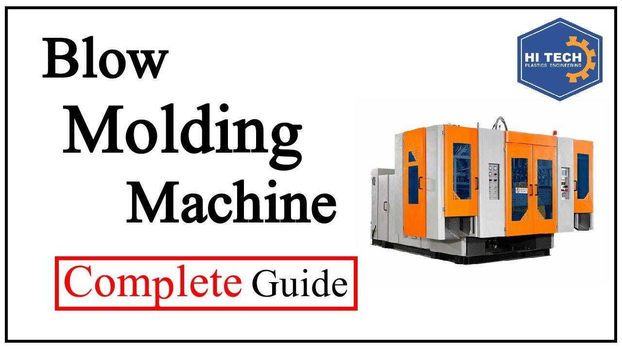 Blow Moulding Machine Plastic Blow Moulding Machine Process Hi Tech P Blow Molding Blow Plastic Industry