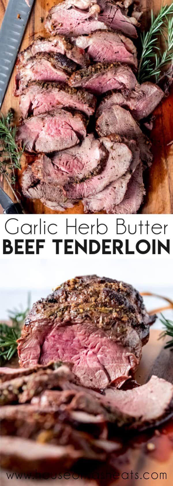 Garlic Herb Butter Beef Tenderloin Roast -