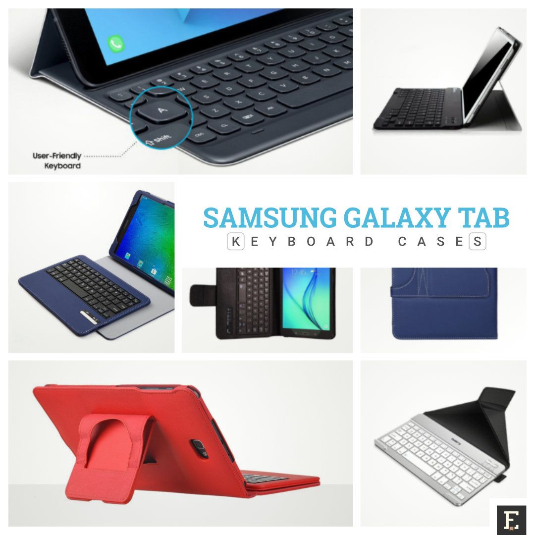 8 Best Keyboard Cases You Can Use With Your Samsung Galaxy