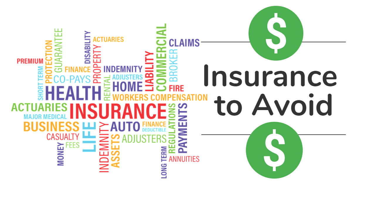 There Are Situations Where Insurance Is Not Worth The Purchase Or
