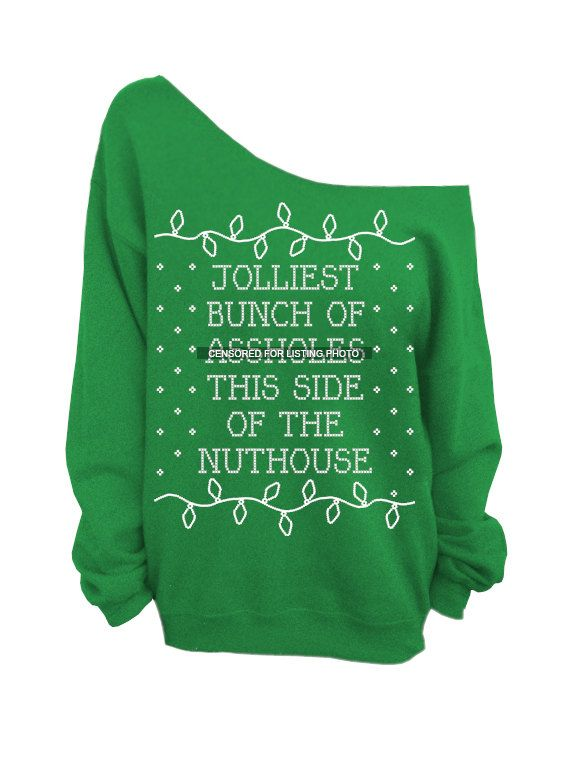Oversized sweater Jolliest Christmas Sweater Junior and Slouchy Sweatshirt The Nuthouse Bunch options Off the Shoulder This Side of