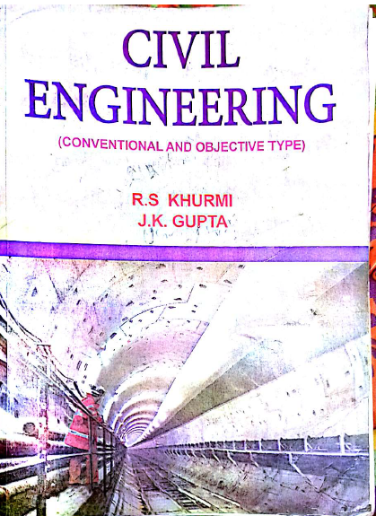 Civil Engineering Conventional And Objective Type By R S Khurmi And J K Gupta Civil Engineering Books Civil Engineering Engineering