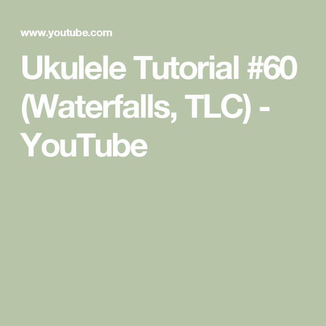 Ukulele Tutorial #60 (Waterfalls, TLC) - YouTube