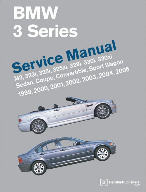 Bmw 3 Series E46 Service Manual 1999 2005