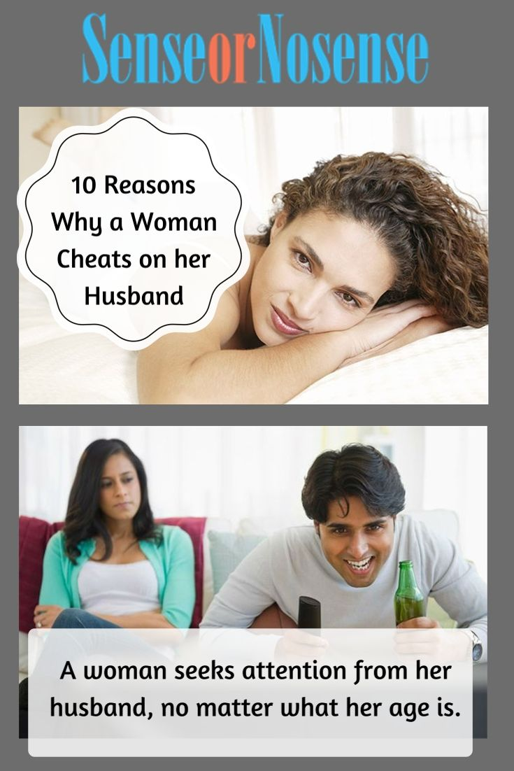 Why does a woman cheated on her husband