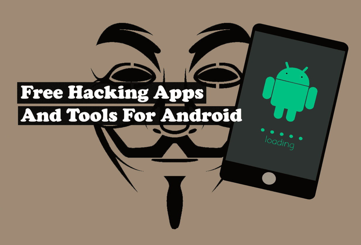 10 Best Android Hacking Apps And Tools For 2018 Android
