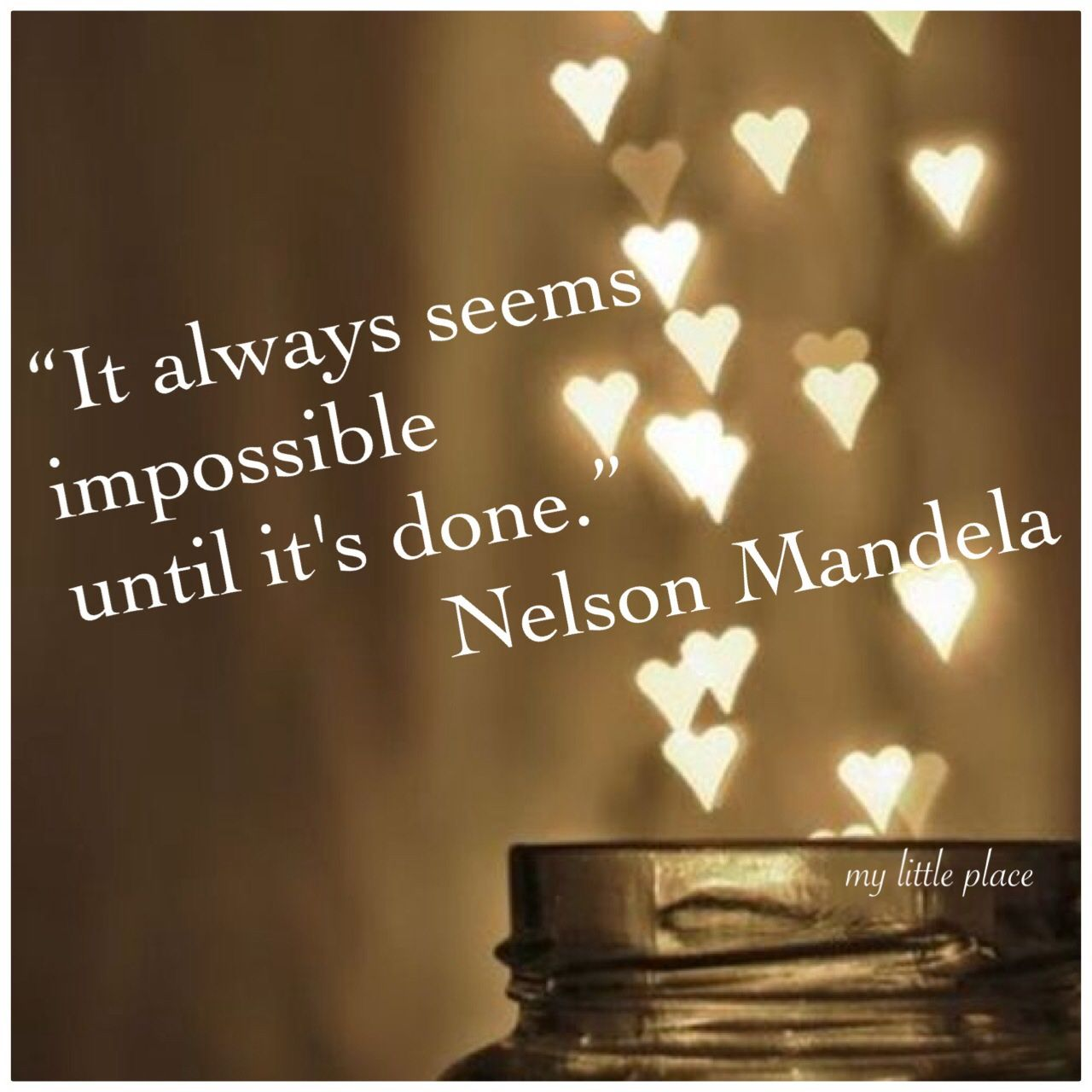 """Kitchen Impossible Idee: """"It Always Seems Impossible Until It's Done."""" Nelson"""