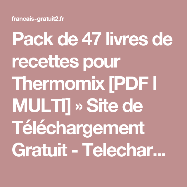 Recettes light thermomix pdf - Livre thermomix ma cuisine 100 facons pdf ...
