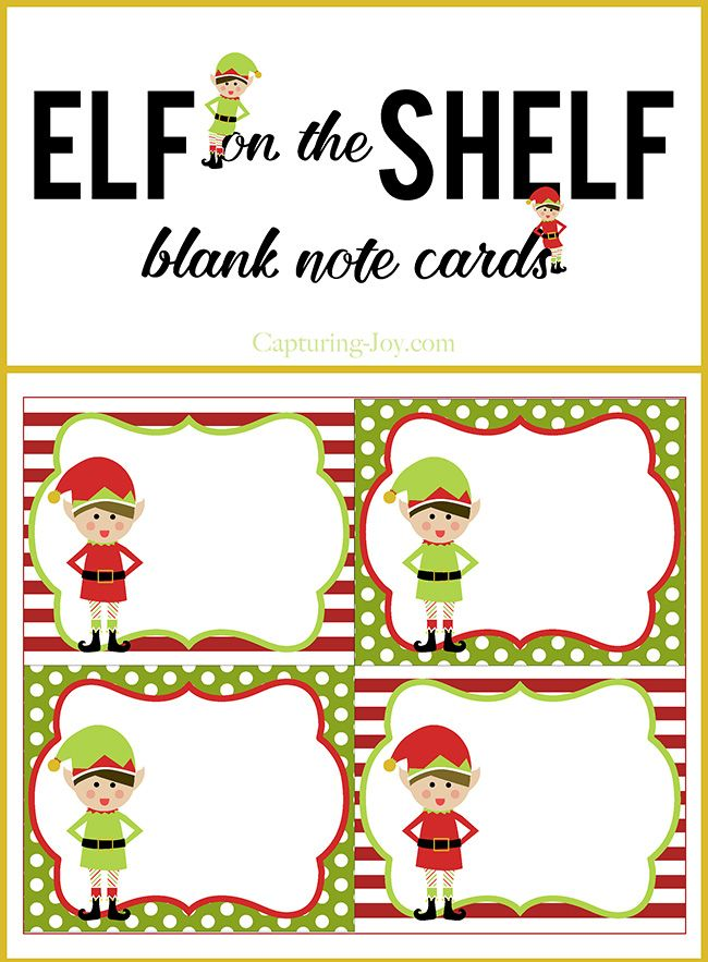 Elf On A Shelf Blank Note Cards Capturing Joy With Kristen Duke Elf Notes Christmas Note Cards Christmas Tags Printable
