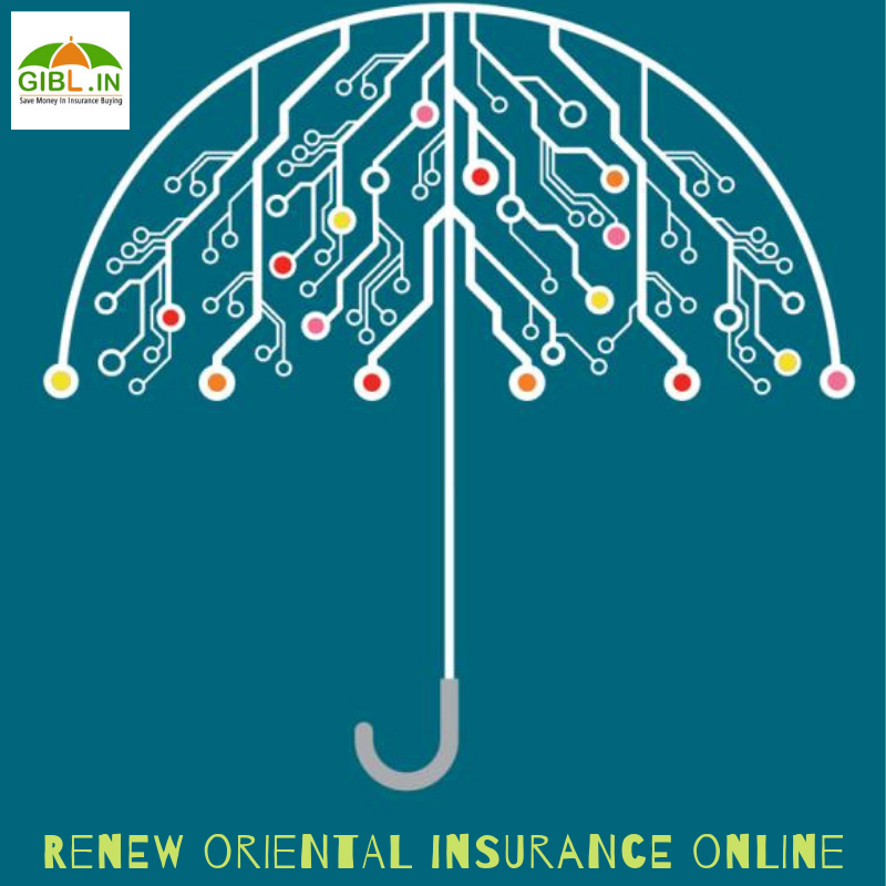 Renew Your Oriental Insurance Online With Images Health