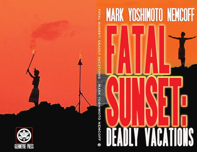 Full wraparound cover for the paperback edition of FATAL SUNSET... ironically, I took both of those cover photos on Maui the same day as the tragic incident on the island that inspired the book.