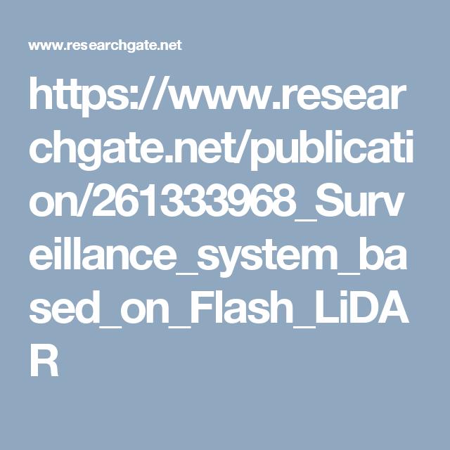 https://www.researchgate.net/publication/261333968_Surveillance_system_based_on_Flash_LiDAR