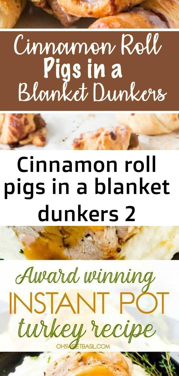 Cinnamon roll pigs in a blanket dunkers 2 #instantpotcinnamonrolls We made these cinnamon roll pigs in a blanket dunkers for breakfast the other day and it's our new go to breakfast! Your Thanksgiving turkey is just 30 min away. Yes! You read that correctly! Juicy, perfect turkey in no time with this Award Winning Instant Pot Turkey Recipe. #turkey #thanksgiving #instantpot #dinner #thanksgivingrecipe #turkeyrecipe #maindish #dinnerrecipe #dinnerrecipes #easyrecipe #easydinnerrecipe #instantpotc #instantpotcinnamonrolls