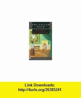 The Yellow Room Conspiracy (9780446403733) Peter Dickinson , ISBN-10: 0446403733  , ISBN-13: 978-0446403733 ,  , tutorials , pdf , ebook , torrent , downloads , rapidshare , filesonic , hotfile , megaupload , fileserve