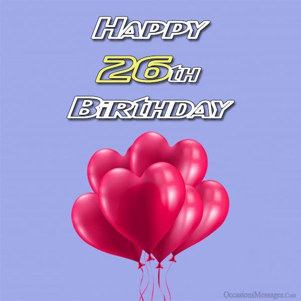 Prime Happy 26Th Birthday Wishes With Images Happy 26Th Birthday Personalised Birthday Cards Paralily Jamesorg
