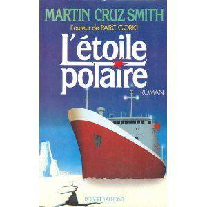 L'étoile polaire by Martin Cruz Smith l'auteur de Parc Gorki http://www.amazon.ca/dp/B0044Y0BNY/ref=cm_sw_r_pi_dp_IryIvb09G3BVG