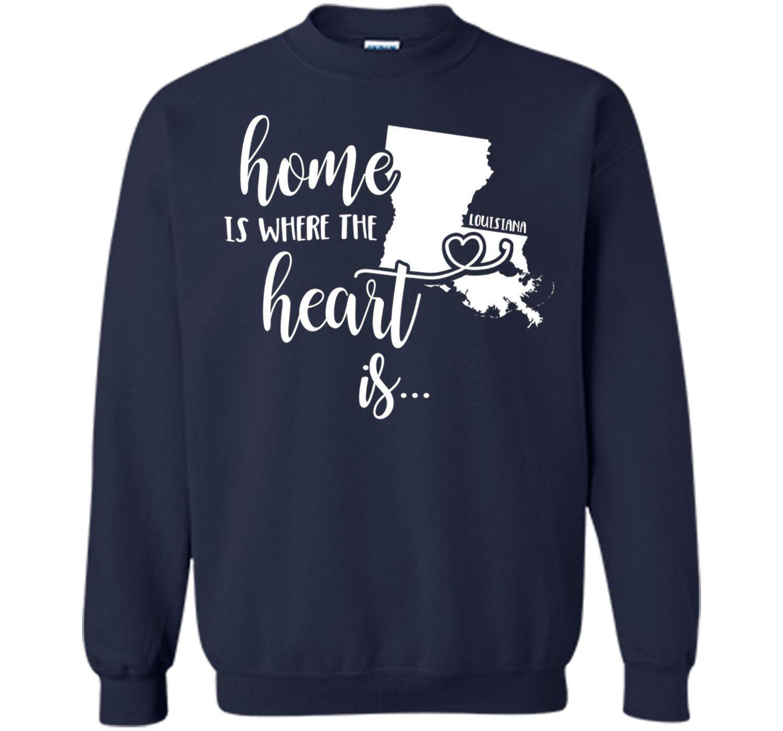 Louisiana Home T-Shirt - Home is Where the Heart Is!