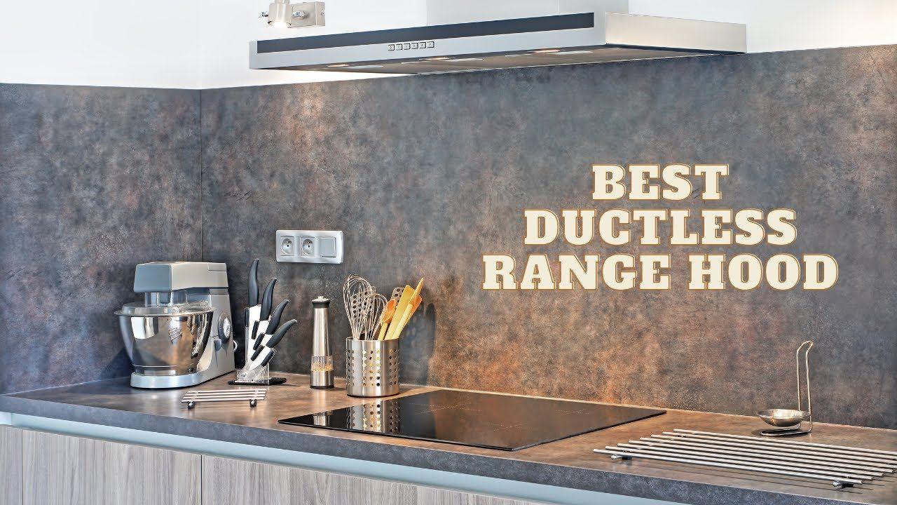Best Ductless Range Hood 2020 Ductless Range Hood Range Hood Ductless
