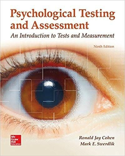 Psychological testing and assessment 9th edition by ronald jay cohen psychological testing and assessment 9th edition by ronald jay cohen mark swerdlik author isbn 13 978 1259870507 fandeluxe Images