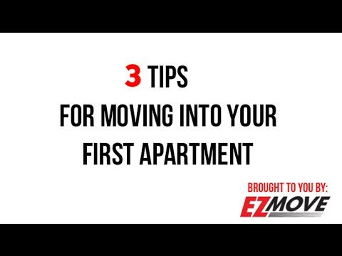Check Out Our 3 #Tips For #Moving Into Your First Apartment! #EZMove