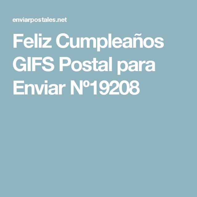 Feliz Cumpleaños GIFS Postal para Enviar Nº19208