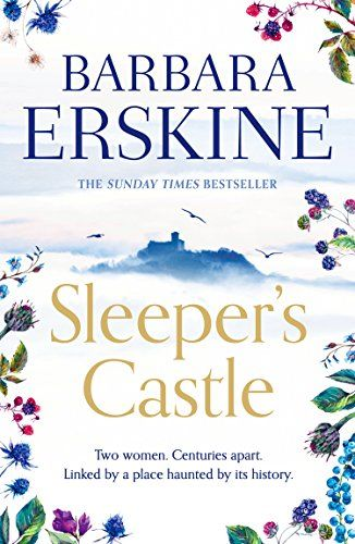 Sleeper S Castle An Epic Historical Romance From The Sunday Times