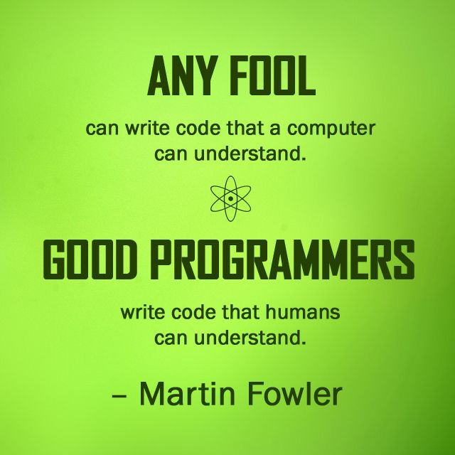 Any fool can write code that a computer can understand good any fool can write code that a computer can understand good programmers write code that fandeluxe Image collections