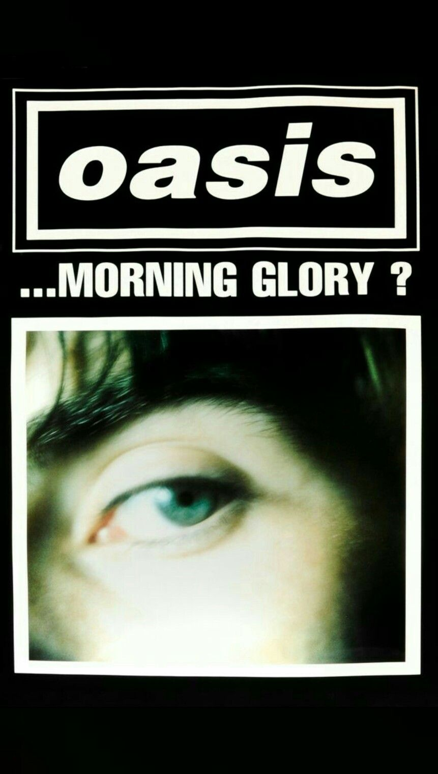 Wallpaper Oasis Whats The Story Morning Glory Hd For Iphone Or