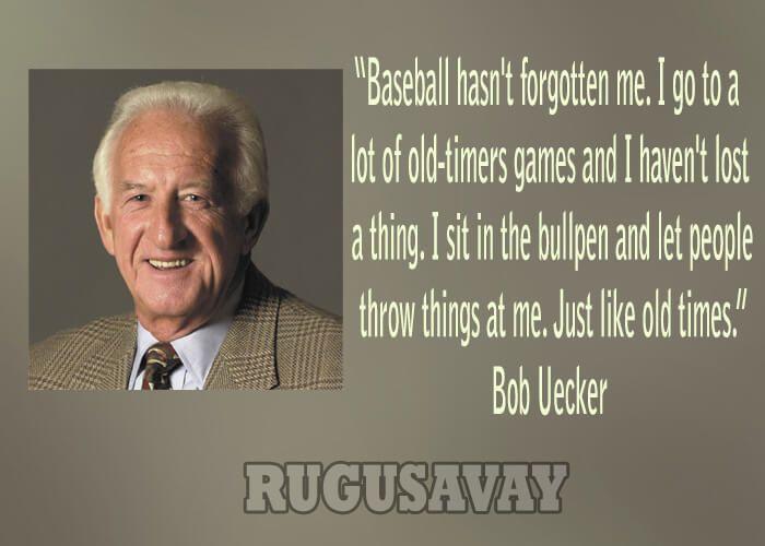 Bob Uecker Quotes Baseball Legends Pinterest Bobs
