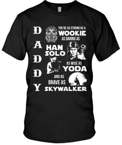 Father's Day Star Wars Daddy T-Shirt! Limited edition, get him something he